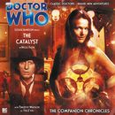 The Companion Chronicles, Series 2.4: The Catalyst (Unabridged)/Doctor Who