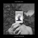I Just Know/Jacob Lee