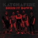 Burn It Down - single/Katchafire