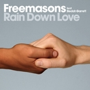 Rain Down Love (feat. Siedah Garrett)/Freemasons