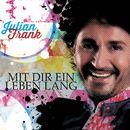 Mit dir ein Leben lang/Julian Frank