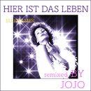 Hier ist das Leben (Remixed by Jojo)/Su Kramer