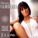Y Si Te Vas/Marián Valderrama