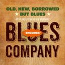 Old, New, Borrowed But Blues - Encores (40th Jubilee Concert)/Blues Company
