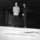 Nearness/Joshua Redman & Brad Mehldau