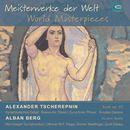 Tscherepnin & Berg: Meisterwerke der Welt/Nürnberger Symphoniker