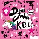 K.O.L./Dear John