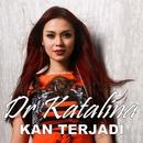Kan Terjadi/Dr. Katalina