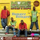 bouger bouger/Magic System