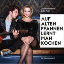 Auf alten Pfannen lernt man kochen - Ein Mikromusical/Cornelia Schirmer