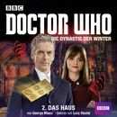 Doctor Who: Die Dynastie der Winter, Teil 2: Das Haus/George Mann