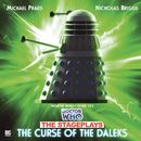 The Stageplays 3: The Curse of the Daleks (Unabridged)/Doctor Who