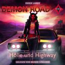 Demon Road - Hölle und Highway/Derek Landy