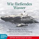 Wie fließendes Wasser (Ungekürzt)/Diverse Autoren