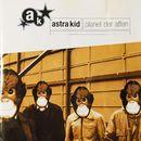Planet der Affen (Deluxe Version)/Astra Kid
