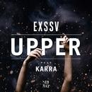 Upper (feat. KARRA)/EXSSV