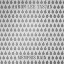 Memphis Rain/Aaron Lee Tasjan