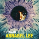 Annabel Lee/The Bland