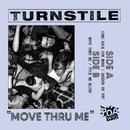 Move Thru Me/Turnstile