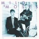 Milo & Moses/Milo & Moses