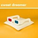 Sweet Dreamer/Will Joseph Cook
