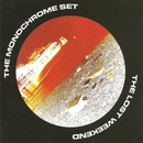The Lost Weekend (Expanded Edition)/The Monochrome Set