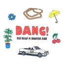 Dang! (feat. Anderson .Paak) [Radio Edit]/MAC MILLER