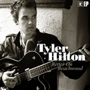 Better On Beachwood/Tyler Hilton