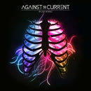 Young & Relentless/Against The Current