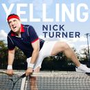 Yelling/Nick Turner