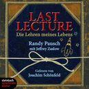 Last Lecture - Die Lehre meines Lebens (Ungekürzt)/Jeffrey Zaslow