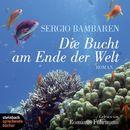 Die Bucht am Ende der Welt (Ungekürzt)/Sergio Bambaren