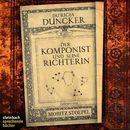 Der Komponist und seine Richterin (Gekürzt)/Patricia Duncker