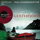Geisterfjord - Island-Thriller (Ungekürzte Lesung)/Yrsa Sigurdardóttir