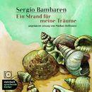 Ein Strand für meine Träume (Ungekürzt)/Sergio Bambaren