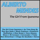 The Girl from Ipanema/Alberto Mendes
