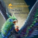 Drachenreiter - Die Feder eines Greifs/Cornelia Funke