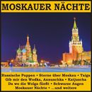 Moskauer Nächte/Moskauer Nächte