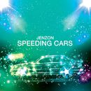 Speeding Cars/Jenzon