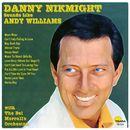 Sounds Like Andy Williams/Danny Nikmight
