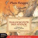 Das Geschenk der Sterne (Gekürzt)/Hans Kruppa