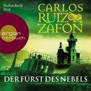 Der Fürst des Nebels (Ungekürzte Lesung)/Carlos Ruiz Zafón