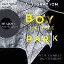 Boy in the Park - Wem kannst du trauen? (Autorisierte Lesefassung)/A.J. Grayson