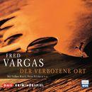Der verbotene Ort (Hörspiel)/Fred Vargas