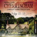 Cherringham - Landluft kann tödlich sein, Sammelband 05: Folge 13-15/Matthew Costello