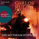 Der Mitternachtspalast (Ungekürzte Lesung)/Carlos Ruiz Zafón