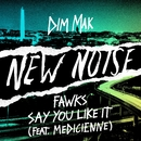 Say You Like It (feat. Medicienne)/Fawks