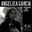 Medicine for Birds/Angelica Garcia