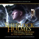 The Final Problem / The Empty House (Audiodrama Unabridged)/Sherlock Holmes