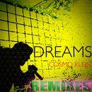 Dreams (Remixes)/Cosmo Klein